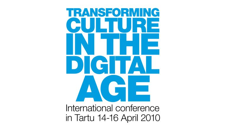 """Transforming Culture in the Digital Age"" international conference in Estonia"