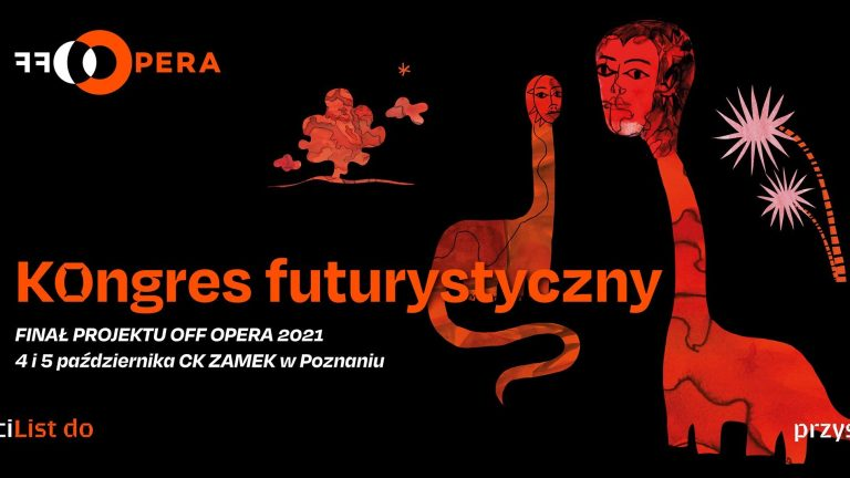 Futuristic Congress – the final of the OFF Opera 2021 project